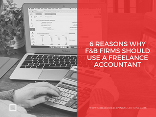 """6 Reasons Why F&B Firms Should Use a Freelance Accountant"""