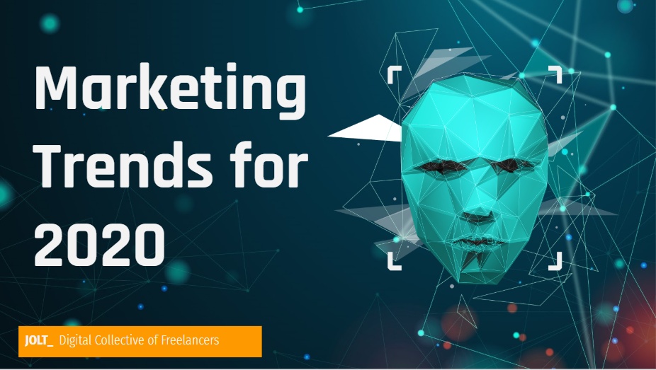 marketing trends for 2020 by Jolt