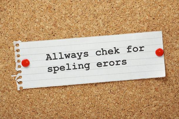 The phrase Always Check For Spelling Err