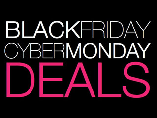 Black Friday - Cyber Monday Deals!!!