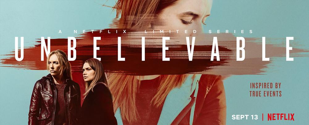 cartaz de divulgação da série original netflix, unbelievable