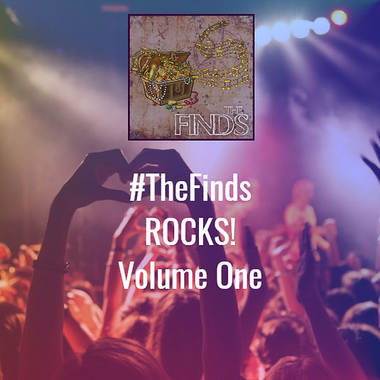 #TheFinds ROCKS!: Volume One