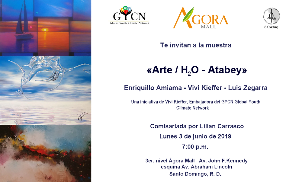 """Art/H2o - ATABEY "" exhibit's invitation @ Agora Mall, Santo Domingo"
