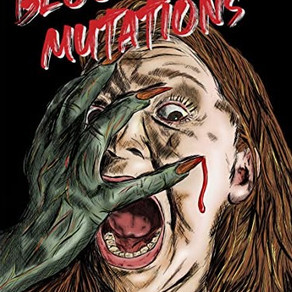 The Blood Beast Mutations                      by Carl John Lee