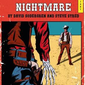 The Navajo Nightmare - by David Sodergren & Steve Stred.