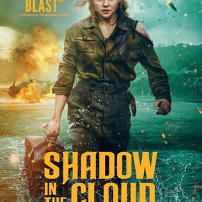 Shadow in the Cloud (2020)                       Terror at 5000ft.