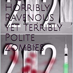 Attack of the Horribly Ravenous yet Terribly Polite Zombies - by C.S. Anderson