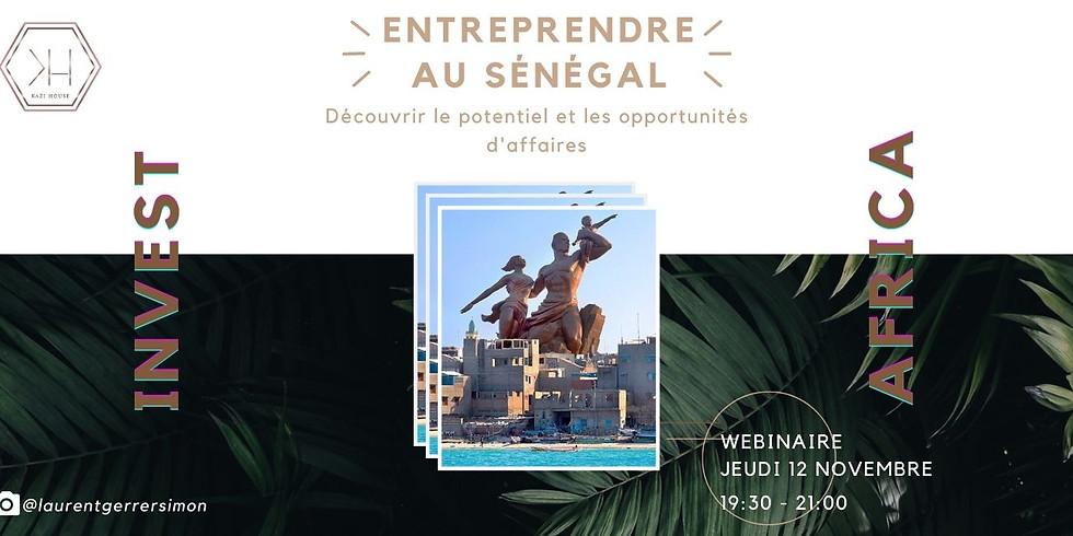 KAZI EVENT - Entreprendre/ Investir au Sénégal