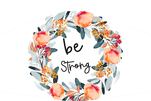 BE STRONG FLORAL