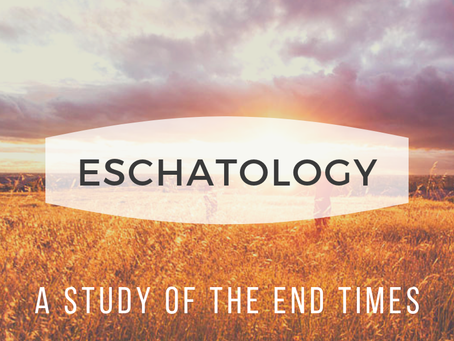 The Purpose and Principles of Eschatology