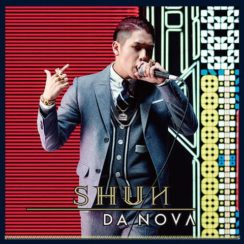 "2013.07.10 Released SME Records  SHUN DA NOVΛ [Mini Album] M-5 ""BEST MAN""  Music : 7th Avenue, SHUN Arrangement : 7th Avenue Lyrics : SHUN"