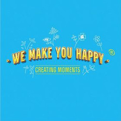WE MAKE YOU HAPPY