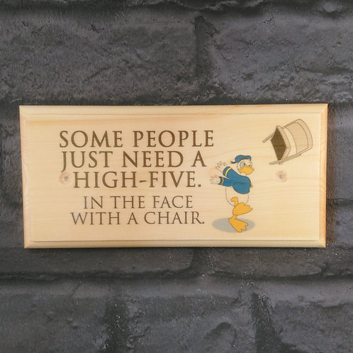 Some People Need A High Five Sign