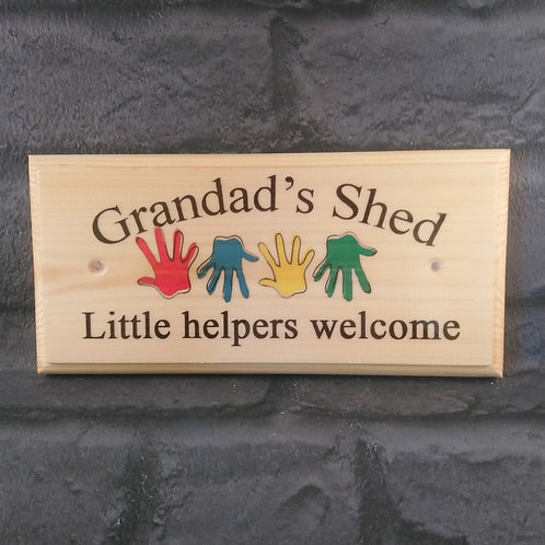 Grandad's Shed Sign, Little Helpers Welcome