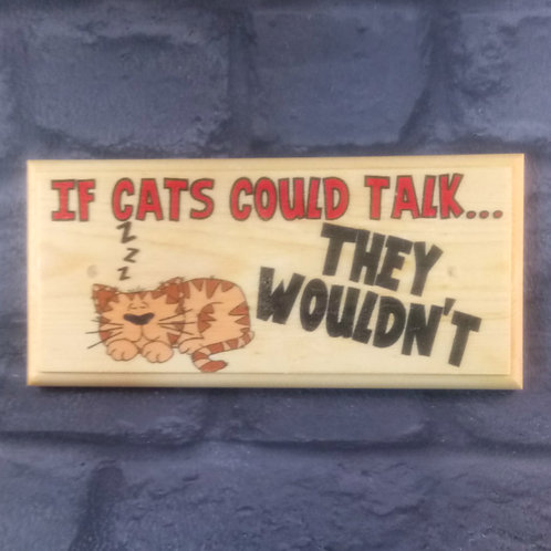If Cats Could Talk, They Wouldn't Sign