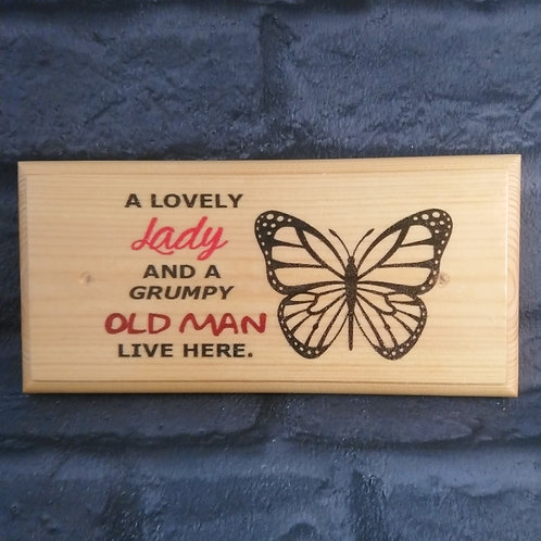 A Lovely Lady & A Grumpy Old Man Live Here Sign