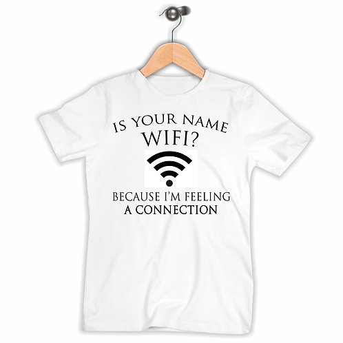 Is Your Name Wifi T-Shirt