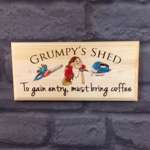 Grumpy's Shed Sign, Must Bring Coffee Plaque