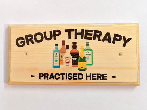 Group Therapy - Funny Home Bar Sign