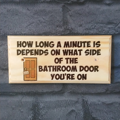 How Long A Minute Is.. - Funny Bathroom Sign