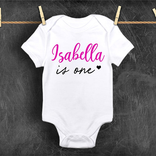 Custom First Birthday Bodysuit - Baby Is One