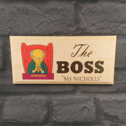 The Boss Sign - Personalised Simpson Office Door Plaque