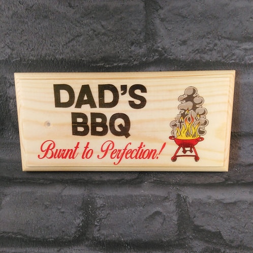 Dads BBQ Sign - Burnt To Perfection