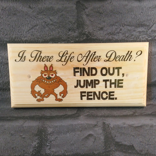 Is There Life After Death?- Beware Of The Dog Sign