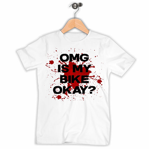 Is My Bike Okay? T-Shirt