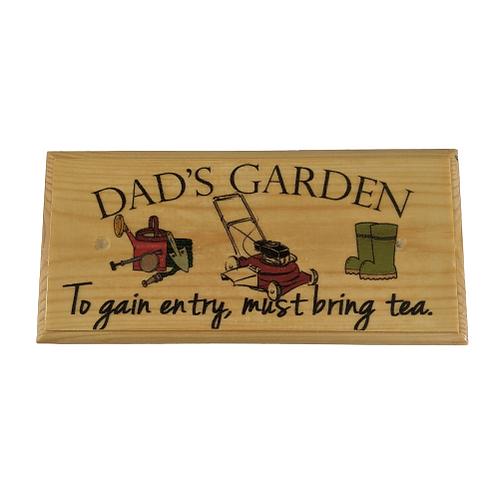 Dad's Garden Sign - Must Bring Tea Plaque