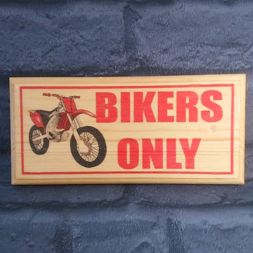 Bikers Only Sign