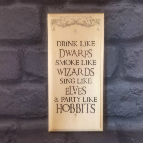 Party Like A Hobbit Sign