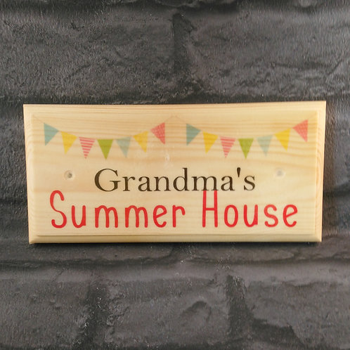 Grandma's Summer House Sign