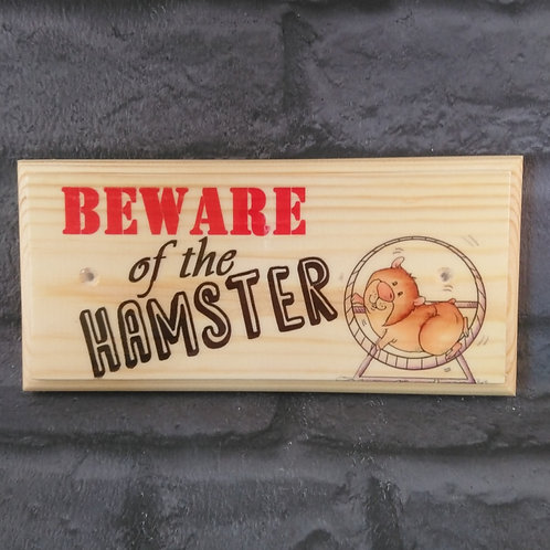 Beware Of The Hamster Sign - Hamster House Name Plaque