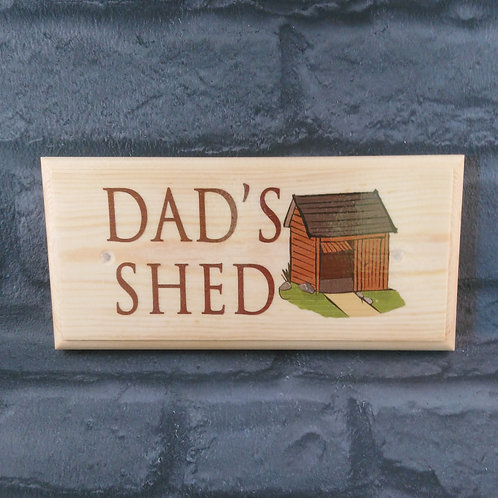Wooden Dads Shed Sign