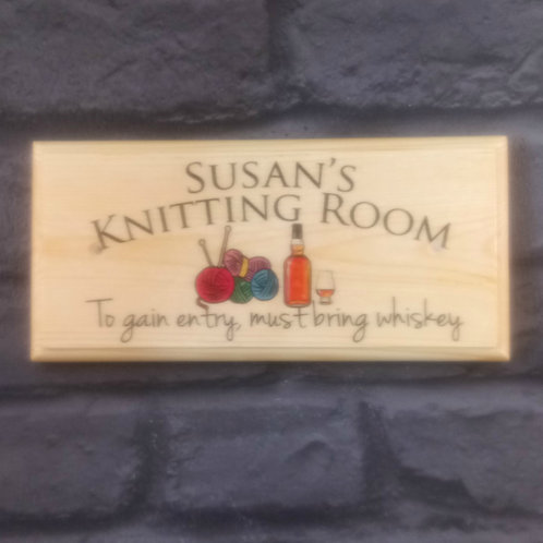 Personalised Knitting Room Sign - To Gain Entry Must Bring Whiskey