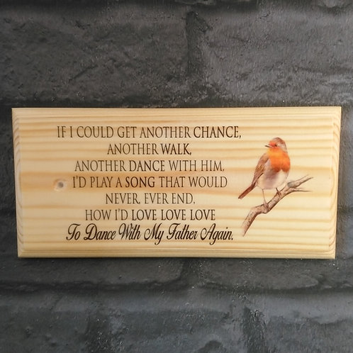 Dance With My Father Again Quote Sign - Dad Memorial Sign