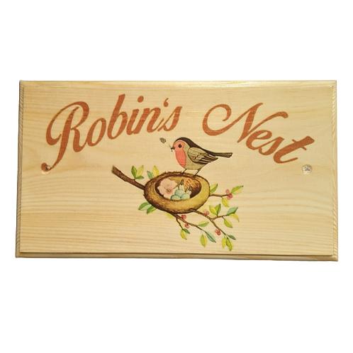 Robin's Nest Sign