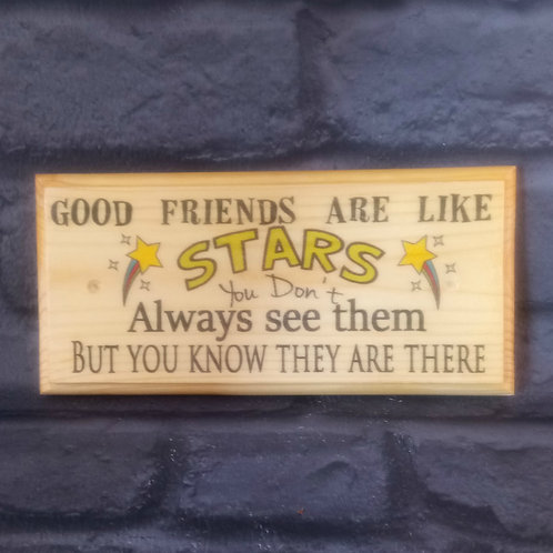 Friends Are Like Stars Sign