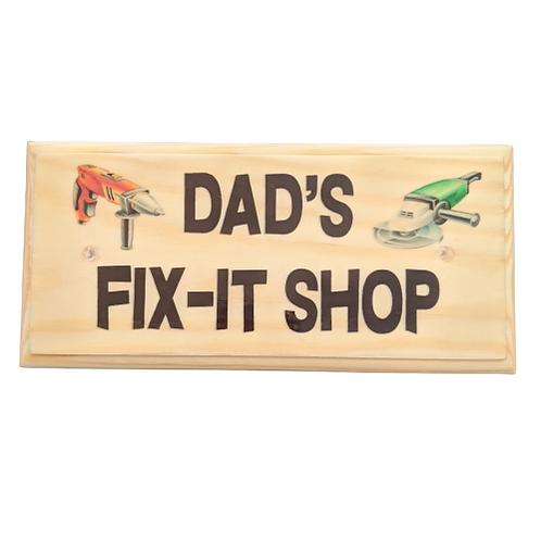 Dad's Fix It Shop Sign