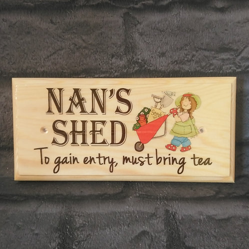 Ladies Shed Sign - Must Bring Tea Plaque - Allotment Sign