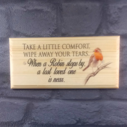 Take a Little Comfort - Robin Memorial Sign