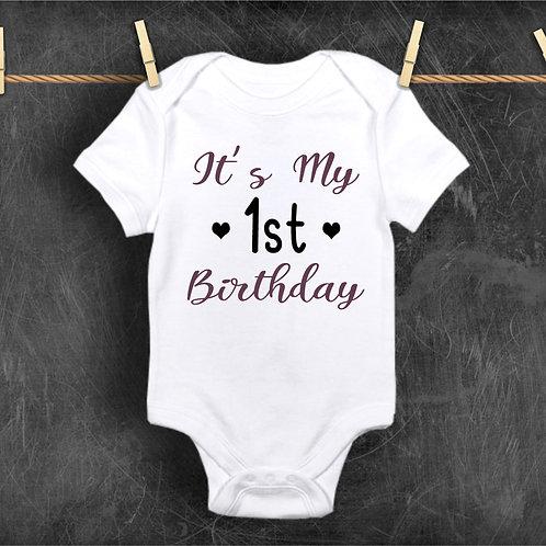 Its My 1st Birthday Bodysuit - First Birthday