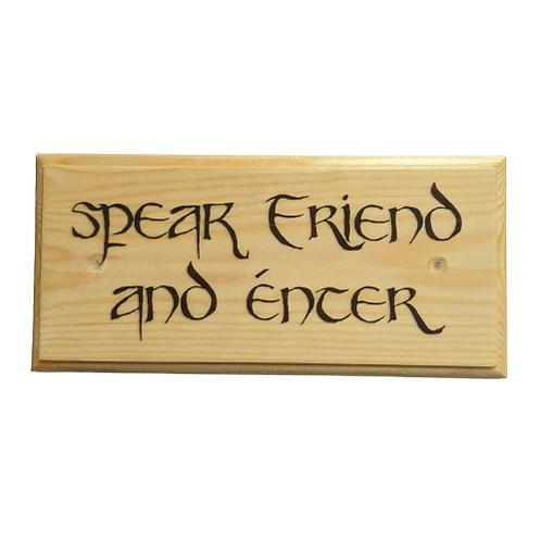 Speak Friend and Enter Sign