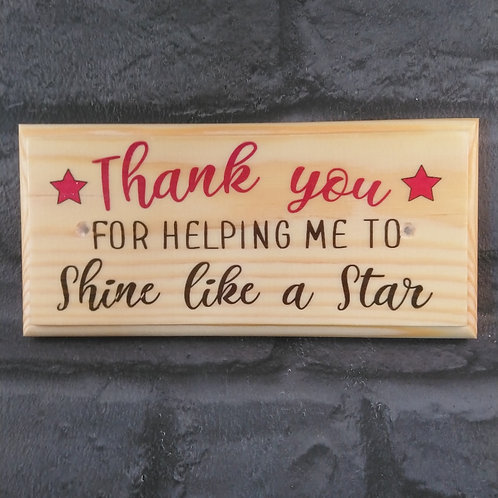 Thank You For Helping Me Shine Like A Star - Thank You Teacher Sign