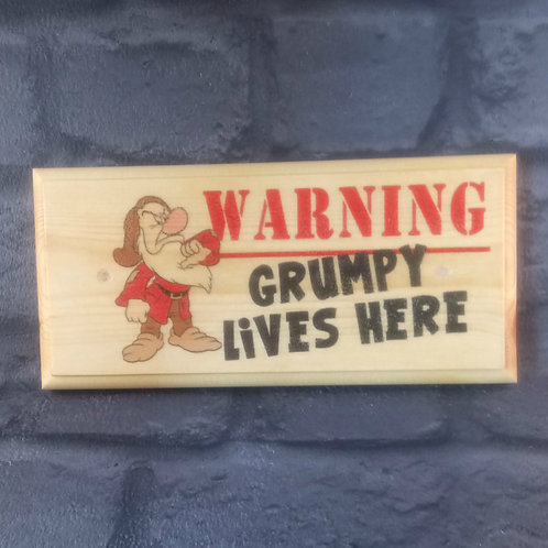 Warning! Grumpy Lives Here Sign