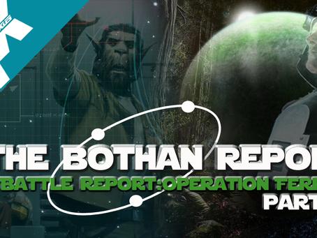 Bothan Report: Legion Battle Report Operation Ferriah PT.3