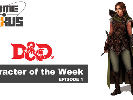DnD Academy: Character of the Week ep.1