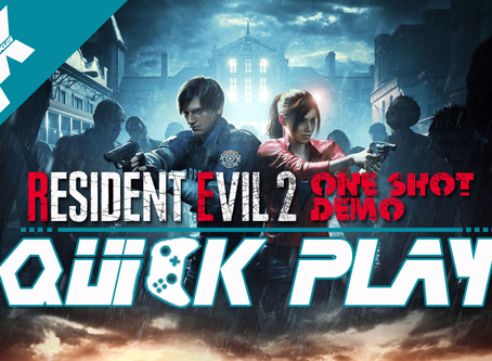 Quickplay: Resident Evil 2 One Shot Demo