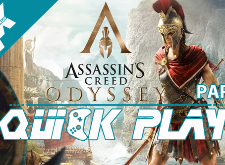 Quick Play: Assassins Creed Odyssey Part 1